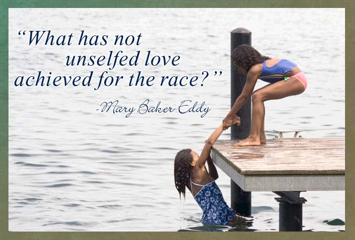 What has not unselfed love achieved for the race?